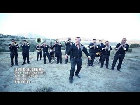 Banda La Nueva Clave de Oro – La Plebada De Tijuana (Video Oficial)