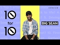 Big Sean Lists His Favorite Music | 10 For 10