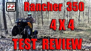 1. Honda 350 Rancher Electric Shift ES 4x4: TEST REVIEW: 2004-2006