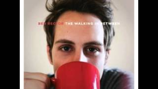 When I'm With You - Ben Rector