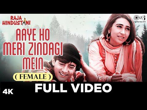 Video Aaye Ho Meri Zindagi Mein (Female) - Video Song | Raja Hindustani | Aamir Khan & Karisma Kapoor download in MP3, 3GP, MP4, WEBM, AVI, FLV January 2017