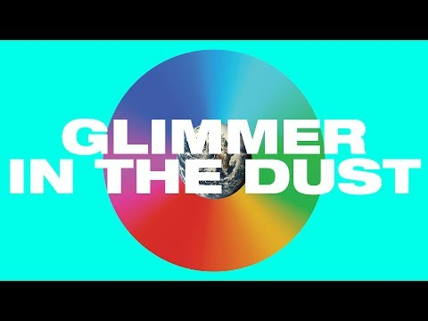 Glimmer in the Dust (Lyric Video)