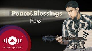 "Video Raef - Peace & Blessings | ""The Path"" Album (Official audio) MP3, 3GP, MP4, WEBM, AVI, FLV Mei 2019"