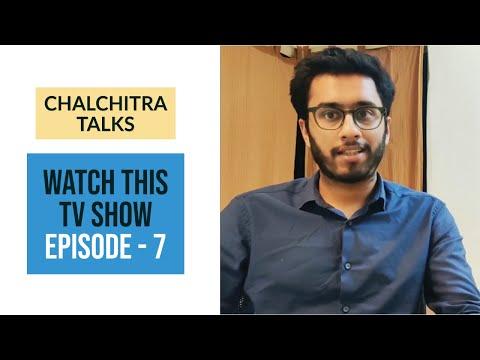 Chalchitra Talks | Watch this TV Show | Episode 7