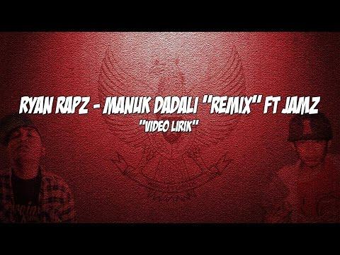Ryan Rapz - Manuk Dadali [Remix] Ft Jamz