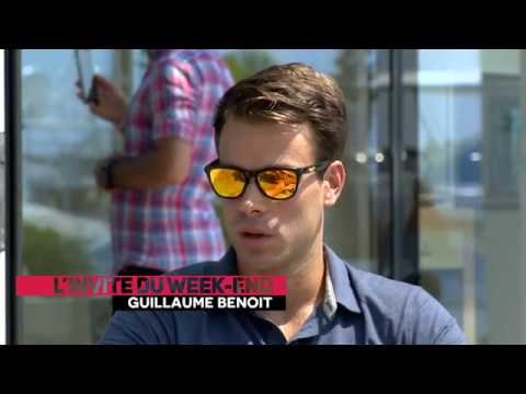 L'invité du week-end : Guillaume Benoit