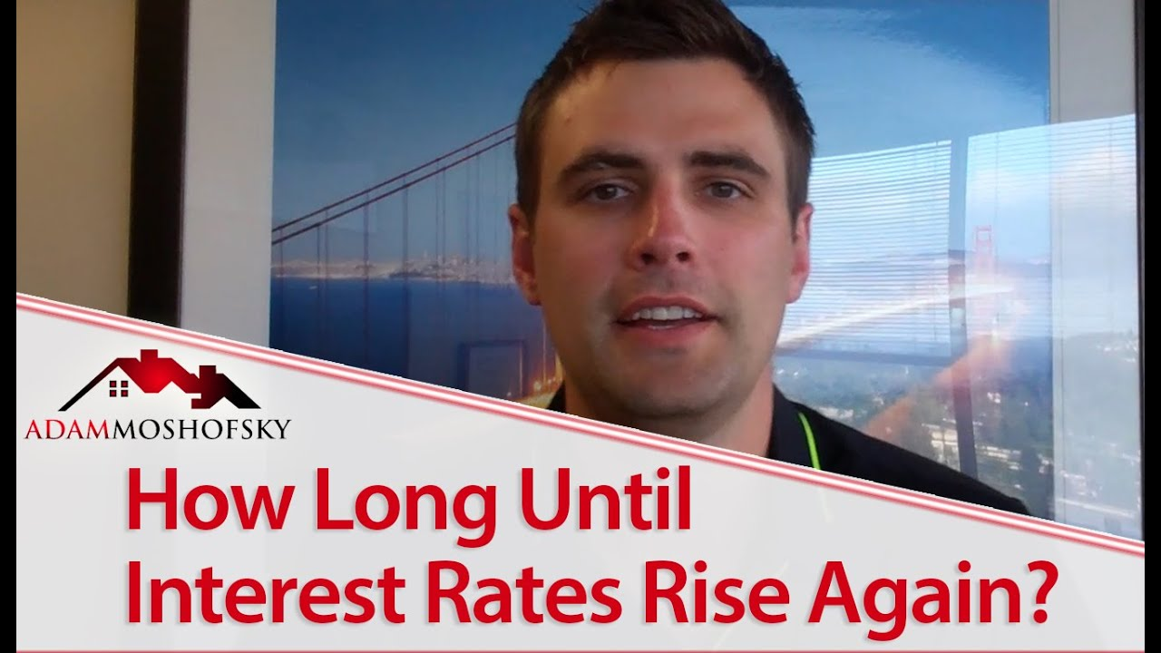 When Are Interest Rates Going to Rise?