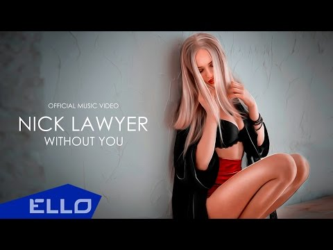 Nick Lawyer - Without You