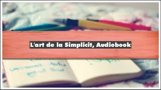 Dominique Loreau L'art de la Simplicité Audiobook