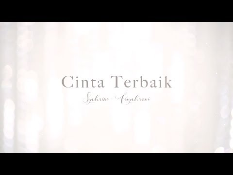 "OFFICIAL VIDEO CLIP ""CINTA TERBAIK"""