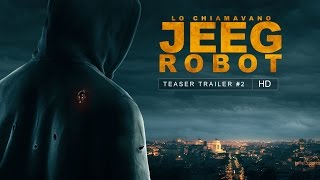 Nonton LO CHIAMAVANO JEEG ROBOT - SECONDO TEASER TRAILER [HD] Film Subtitle Indonesia Streaming Movie Download