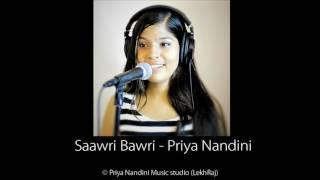 Video Saawri Bawri (Original) - Priya Nandini MP3, 3GP, MP4, WEBM, AVI, FLV Juni 2018