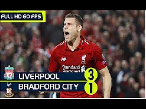Bradford vs Liverpool 1-3 All Goals & Highlights 14/07/2019 HD