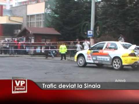 Trafic deviat în Sinaia