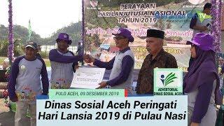 Dinas Sosial Aceh Peringati Hari Lanjut Usia 2019 di Pulau Nasi