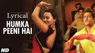 Humka Peeni Hai Full Song with Lyrics  Dabangg  Salman Khan, Sonakshi Sinha