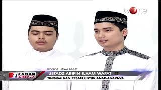 Download Video Sebelum Wafat, Ustadz Arifin Ilham Tinggalkan Pesan Untuk Anak-anaknya MP3 3GP MP4