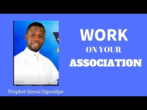 WORK ON YOUR ASSOCIATION!
