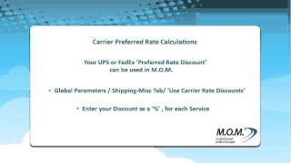 Multichannel Order Manager (M.O.M.) V9 - Using Carrier Preferred Rate Calculations
