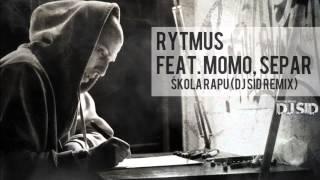 Video Rytmus feat. Momo, Separ - Škola rapu ( DJ SID Remix )
