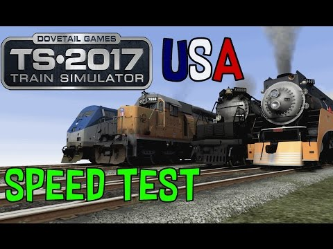 Train Simulator 2017 - Speed Test! #2 (USA locomotive)
