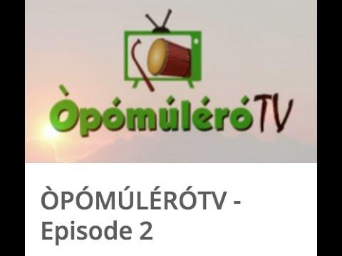 ÒPÓMÚLÉRÓTV -Episode 2