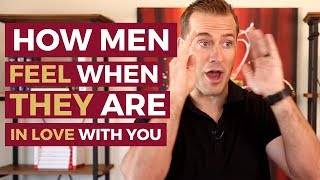 Video How Men Feel When They Are In Love With You | Relationship Advice For Women by Mat Boggs MP3, 3GP, MP4, WEBM, AVI, FLV Januari 2019