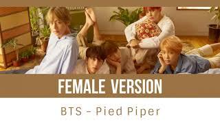 Video BTS - Pied Piper [FEMALE VERSION] MP3, 3GP, MP4, WEBM, AVI, FLV Juli 2018