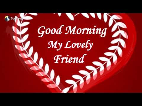 Good morning messages - Sweet & Cute Lovely Good Morning Message to Friend-Good Morning Greetings, Messages, Quotes