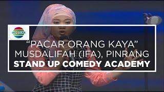 "Video ""Pacar Orang Kaya"" - Musdalifah (Ifa), Pinrang (Stand Up Comedy Academy 14 Besar) MP3, 3GP, MP4, WEBM, AVI, FLV Oktober 2017"