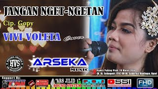Download lagu Vivi Voleta Jangan Nget Ngetan Mp3