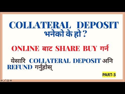 what is collateral deposit?how to load  and refund collateral in nepse online trading system? PART-3