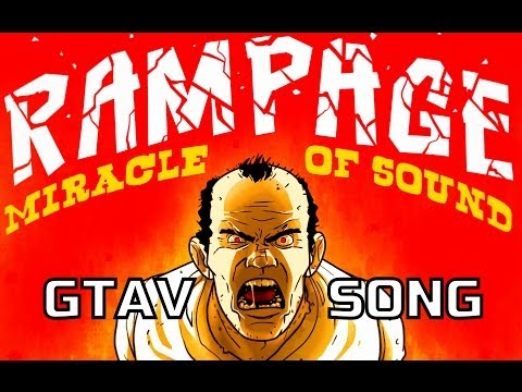 Rampage!!! Grand Theft Auto V Song