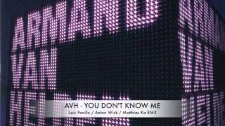 Armand Van Helden - YOU DON'T KNOW ME (KaWiLo UNOFFICIAL RMX 2011)