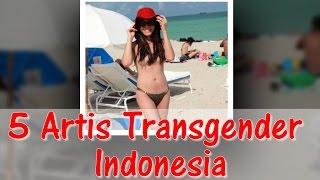 Video Lebih cantik dari perempuan asli, inilah 5 Artis Transgender Indonesia MP3, 3GP, MP4, WEBM, AVI, FLV September 2019
