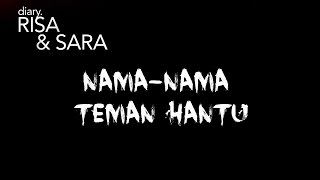 Video Nama Teman Hantu #diaRISARA MP3, 3GP, MP4, WEBM, AVI, FLV April 2019