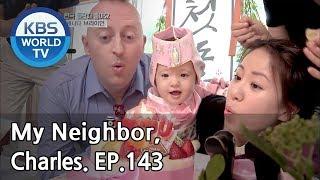 Video My Neighbor, Charles | 이웃집 찰스 Ep.143 / We met again, mood maker canadian Brian! [ENG/2018.06.08] MP3, 3GP, MP4, WEBM, AVI, FLV April 2019