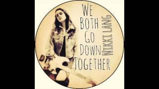 Download Lagu Nikki Lang - We Both Go Down Together (radio mix) Mp3