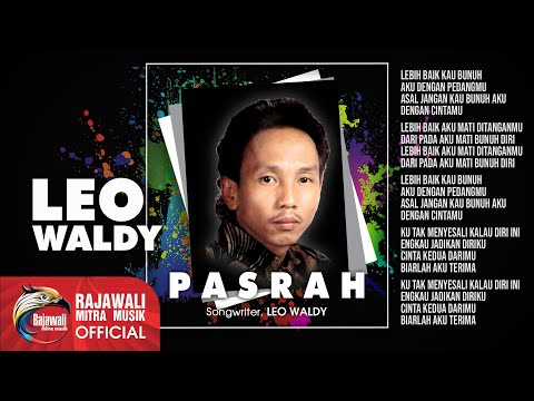 Leo Waldy - Pasrah - Official Music Video