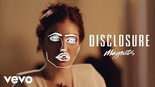 Thumbnail for Disclosure ft. Lorde — Magnets