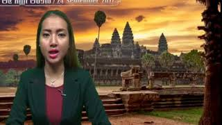 Khmer News - 24 September 2017- Summary of the main news of the day read by Yu Chantheany