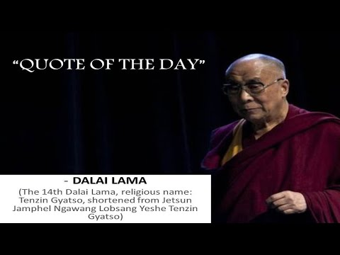 Quote of the day 04  Dalai Lama  Inspirational quotes
