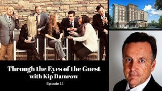 Episode 16 Through the eyes of the guest with Kip Damrow