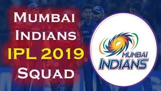 IPL 2019 Mumbai Indians Team Squad | Indian Premium League 2019 | Mumbai Probable Squad IPL 2019
