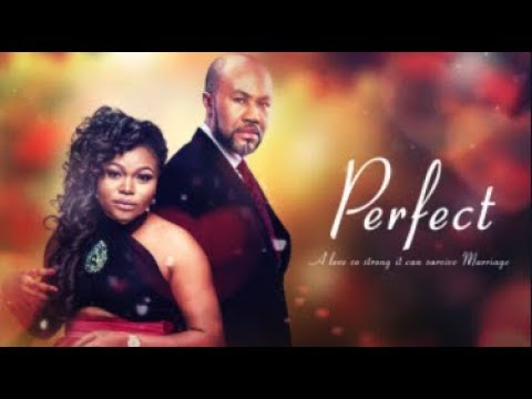 PERFECT - Latest 2017 Nigerian Nollywood Drama Movie (20 min preview)