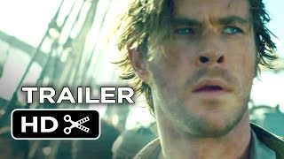 Nonton In The Heart Of The Sea Official Trailer  1  2015    Chris Hemsworth Movie Hd Film Subtitle Indonesia Streaming Movie Download