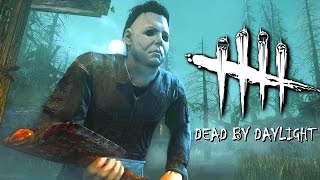 MICHAEL MYERS IS CREEPY! - DEAD BY DAYLIGHT