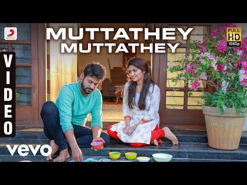 Muttathey Muttathey Official Video Song