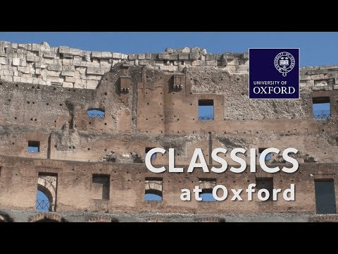 Classics - Want to know more about studying at Oxford University? Watch this short film to hear tutors and students talk about this undergraduate degree. For more infor...