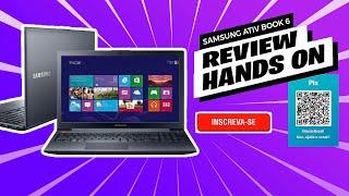 Review Notebook Samsung ATIV Book 6 Com Intel® Core™ I5 670Z5E-XD1 15.6